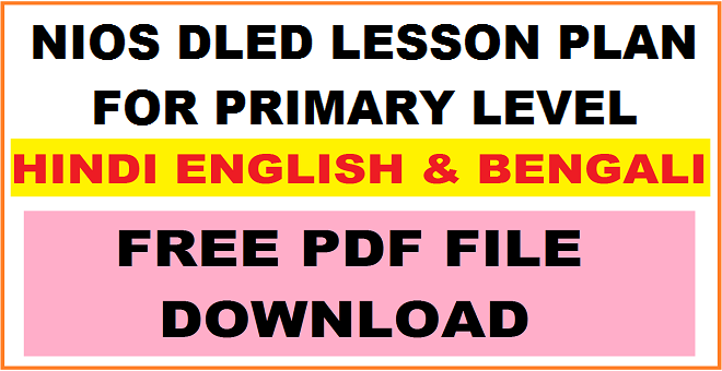 NIOS DELED LESSON PLAN FOR PRIMARY LEVEL FREE PDF FILE DOWNLOAD