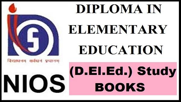 DIPLOMA IN ELEMENTARY EDUCATION (D.El.Ed.) Study Material